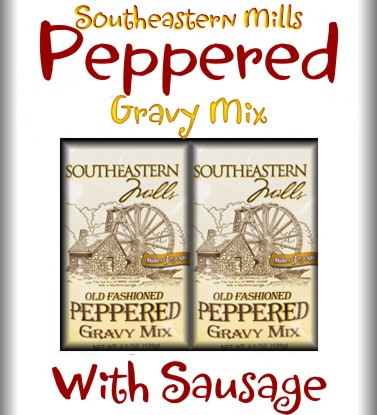 Old Fashioned Peppered Gravy with Sausage Flavor Gravy Mix